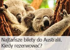 Najtańsze bilety do Australii. Kiedy rezerwować?