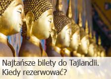 Najtańsze bilety do Tajlandii. Kiedy rezerwować?